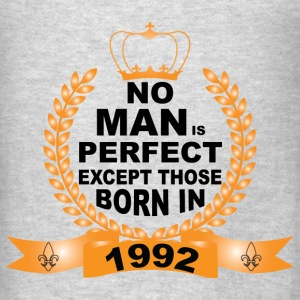No Man is Perfect Except Those Born in 1992 Hoodies - Men's T-Shirt
