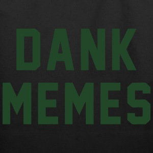 Dank Memes T-Shirts - Eco-Friendly Cotton Tote