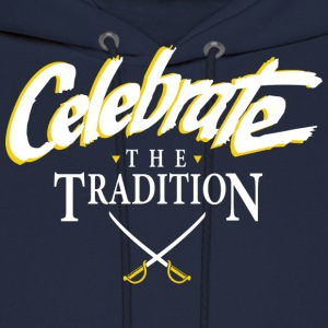 Celebrate The Tradition T-Shirts - Men's Hoodie