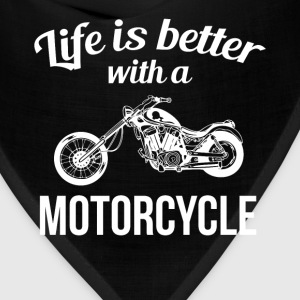 Life is Better with a Motorcycle Chopper T-Shirt T-Shirts - Bandana