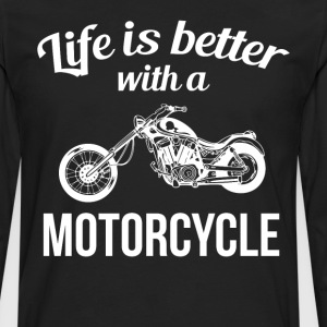 Life is Better with a Motorcycle Chopper T-Shirt T-Shirts - Men's Premium Long Sleeve T-Shirt