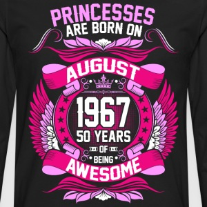 Princesses Are Born On August 1967 50 Years T-Shirts - Men's Premium Long Sleeve T-Shirt
