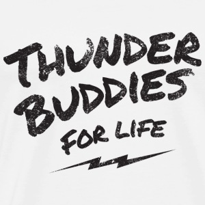 thunder buddies for life – black Hoodies - Men's Premium T-Shirt