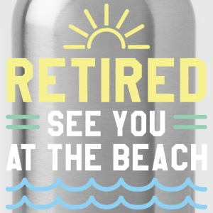 Retired See You At The Beach - Water Bottle