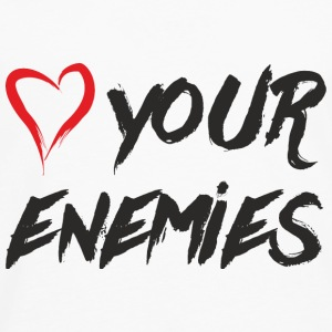 Love your enemies Baby & Toddler Shirts - Men's Premium Long Sleeve T-Shirt