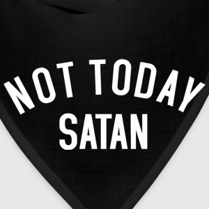 Not today Satan Long Sleeve Shirts - Bandana