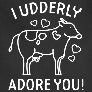 I Udderly Adore You - Adjustable Apron