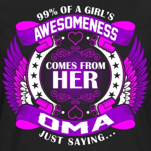 Girls Awesomeness Comes From Her Oma T-Shirts - Men's Premium Long Sleeve T-Shirt