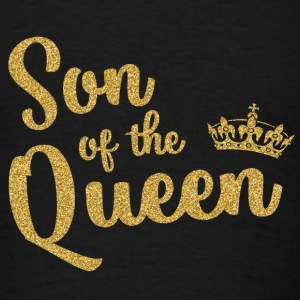 Son of the Queen Sweatshirts - Men's T-Shirt