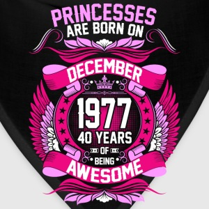 Princesses Are Born On December 1977 40 Years T-Shirts - Bandana