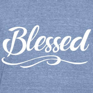 Blessed - Unisex Tri-Blend T-Shirt by American Apparel