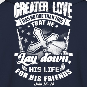 Greater love has no one than this quote T-Shirts - Men's Hoodie