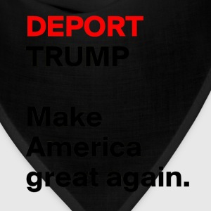 DEPORT-TRUMP-Make - Bandana