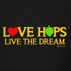 Love Hops Live The Dream Adjustable Apron - Men's T-Shirt