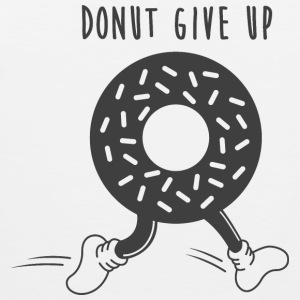 Donut Give Up  - Men's Premium Tank