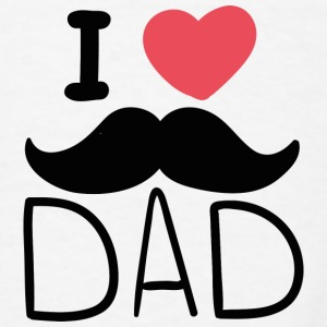 I Love Dad - Men's T-Shirt