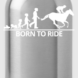 Born To Ride Horses - Water Bottle