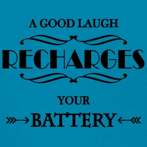 A good laugh recharges your battery Tanks - Women's T-Shirt