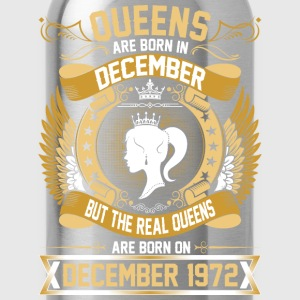 The Real Queens Are Born On December 1972 T-Shirts - Water Bottle