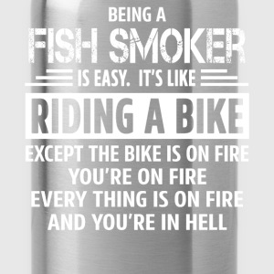 Fish Smoker - Water Bottle