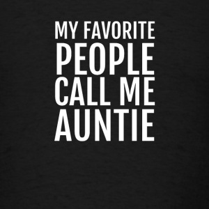 My favorite People call me Auntie Long Sleeve Shirts - Men's T-Shirt