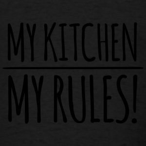 my-kitchen-my-rules Aprons - Men's T-Shirt