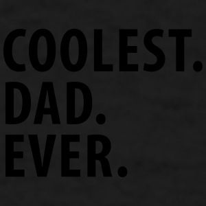 Coolest Dad Ever (dh) Mugs & Drinkware - Men's T-Shirt