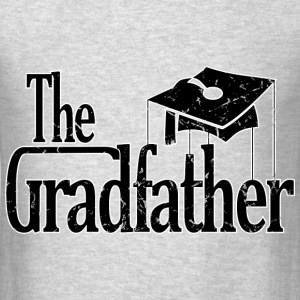 The Grad Father Hoodies - Men's T-Shirt