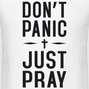Dont Panic Just Pray Sportswear - Men's T-Shirt