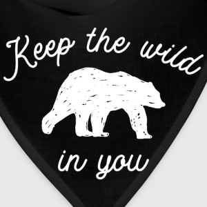 Keep the wild in you Baby & Toddler Shirts - Bandana