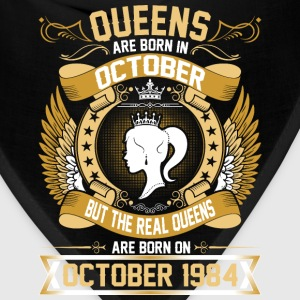 The Real Queens Are Born On October 1984 T-Shirts - Bandana