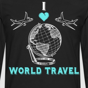 I Love World Travel Globe Planes Vacation T-Shirt T-Shirts - Men's Premium Long Sleeve T-Shirt