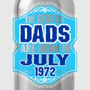 The Greatest Dads Are Born In July 1972 T-Shirts - Water Bottle