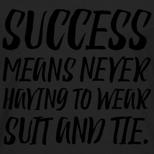 Success means T-Shirts - Men's Premium Long Sleeve T-Shirt