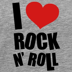 I Love Rock N Roll Sweatshirts - Men's Premium T-Shirt