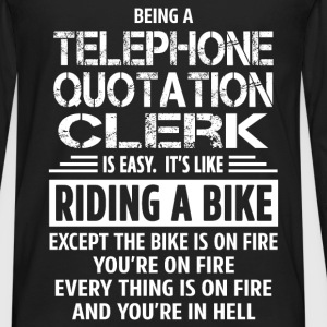 Telephone Quotation Clerk T-Shirts - Men's Premium Long Sleeve T-Shirt