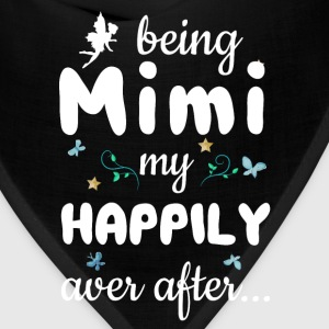 Being Mimi My Happily Ever After Fantasy T-Shirt T-Shirts - Bandana