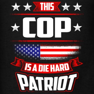 4th Of July Cop Die Hard Patriot Shirt Gift Police Hoodies - Men's T-Shirt