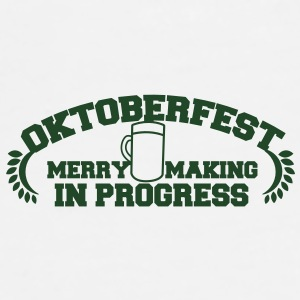 OKTOBERFEST Merry Making in progress Accessories - Men's Premium T-Shirt