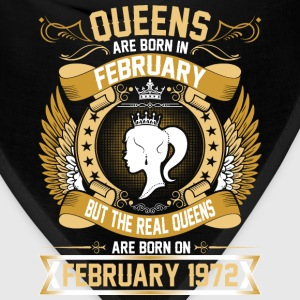 The Real Queens Are Born On February 1972 T-Shirts - Bandana