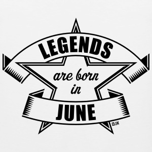 Legends are born in June (Birthday Present Gift) T-Shirts - Men's Premium Tank