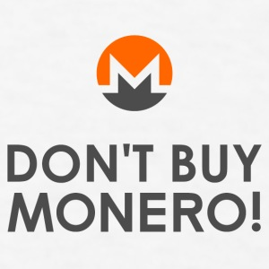Don't Buy Monero! Accessories - Men's T-Shirt