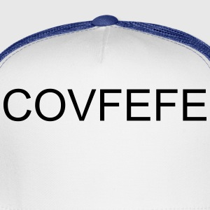 Covfefe Donald Trump - Trucker Cap