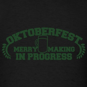 OKTOBERFEST Merry Making in progress Tanks - Men's T-Shirt