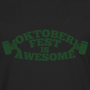 OKTOBERFEST is AWESOME Tanks - Men's Premium Long Sleeve T-Shirt