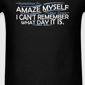 Amaze Myself - Men's T-Shirt