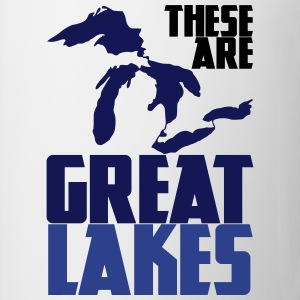 These are GREAT LAKES T-Shirts - Coffee/Tea Mug