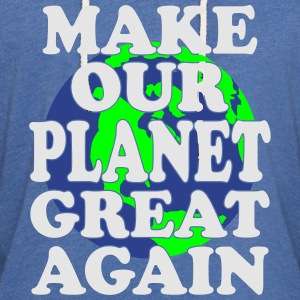 make planet great again T-Shirts - Unisex Lightweight Terry Hoodie