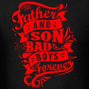 Father and Son Bad Boys Sportswear - Men's T-Shirt