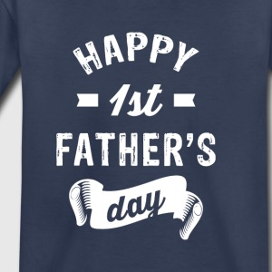 Happy first fathers Day Kids' Shirts - Toddler Premium T-Shirt